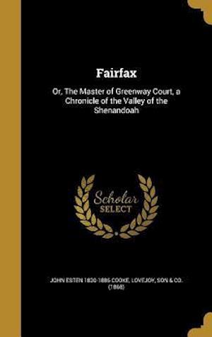 Fairfax af John Esten 1830-1886 Cooke