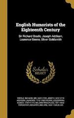 English Humorists of the Eighteenth Century af Joseph 1672-1719 Addison, Laurence 1713-1768 Sterne