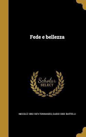 Fede E Bellezza af Guido 1869- Battelli, Niccolo 1802-1874 Tommaseo