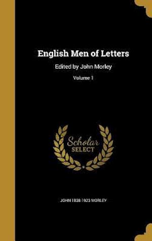 English Men of Letters af John 1838-1923 Morley