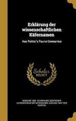 Erklarung Der Wissenschaftlichen Kafernamen af Sigmund 1865- Schenkling, Edmund 1844-1919 Reitter