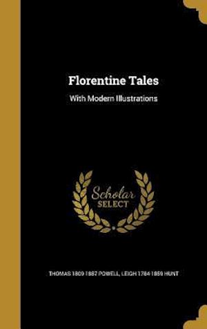 Florentine Tales af Leigh 1784-1859 Hunt, Thomas 1809-1887 Powell