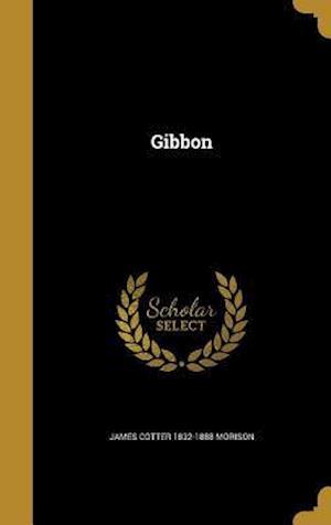 Bog, hardback Gibbon af James Cotter 1832-1888 Morison