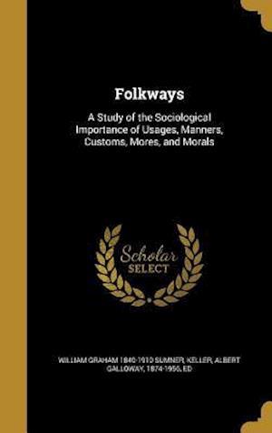 Folkways af William Graham 1840-1910 Sumner
