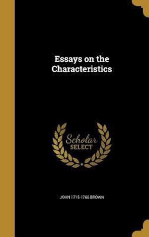 Essays on the Characteristics af John 1715-1766 Brown