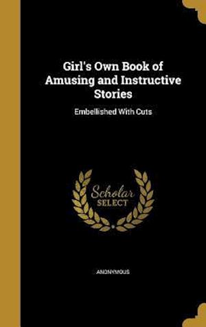 Bog, hardback Girl's Own Book of Amusing and Instructive Stories