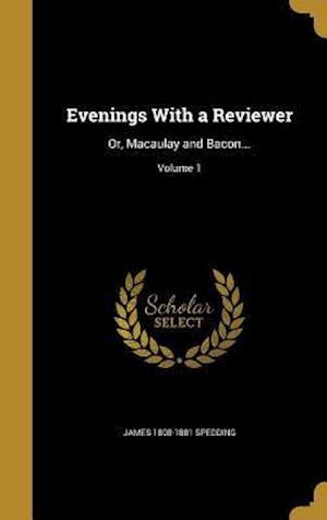 Bog, hardback Evenings with a Reviewer af James 1808-1881 Spedding