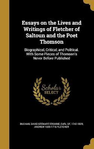 Bog, hardback Essays on the Lives and Writings of Fletcher of Saltoun and the Poet Thomson af Andrew 1655-1716 Fletcher