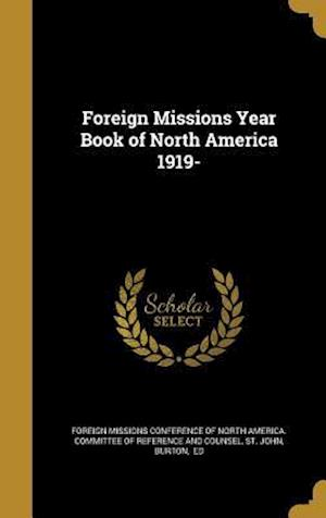 Bog, hardback Foreign Missions Year Book of North America 1919-
