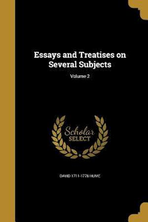 Bog, paperback Essays and Treatises on Several Subjects; Volume 2 af David 1711-1776 Hume