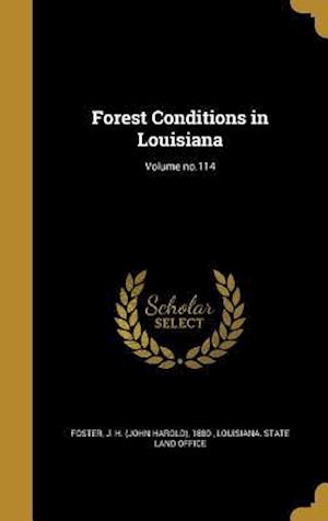 Bog, hardback Forest Conditions in Louisiana; Volume No.114