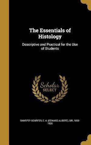 Bog, hardback The Essentials of Histology