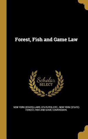 Bog, hardback Forest, Fish and Game Law