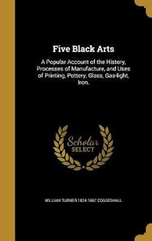 Five Black Arts af William Turner 1824-1867 Coggeshall