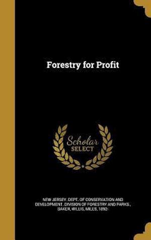 Bog, hardback Forestry for Profit