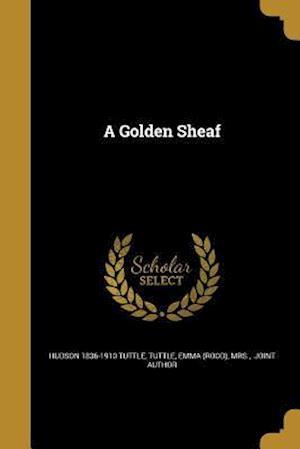 A Golden Sheaf af Hudson 1836-1910 Tuttle