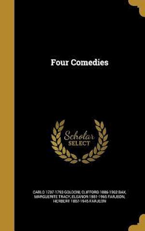 Four Comedies af Clifford 1886-1962 Bax, Carlo 1707-1793 Goldoni, Marguerite Tracy