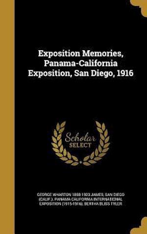 Exposition Memories, Panama-California Exposition, San Diego, 1916 af George Wharton 1858-1923 James, Bertha Bliss Tyler