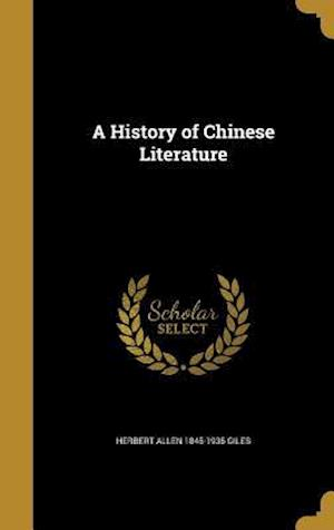 A History of Chinese Literature af Herbert Allen 1845-1935 Giles
