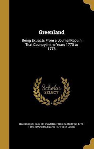 Greenland af Hans Egede 1746-1817 Saabye, Hannibal Evans 1771-1847 Lloyd