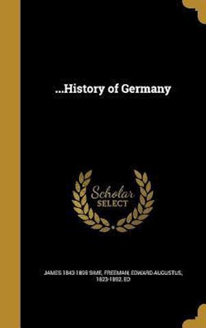...History of Germany af James 1843-1895 Sime