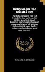 Heilige Augen- Und Gemuths-Lust af Johann Ulrich 1645-1719 Krauss