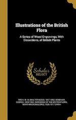 Illustrations of the British Flora af Worthington George 1835-1917 Smith