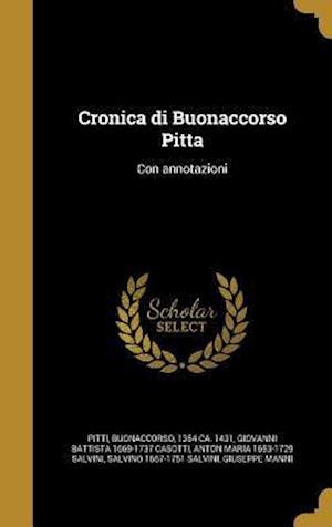 Cronica Di Buonaccorso Pitta af Anton Maria 1653-1729 Salvini, Giovanni Battista 1669-1737 Casotti