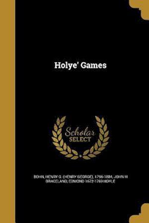 Holye' Games af John H. Braceland, Edmond 1672-1769 Hoyle