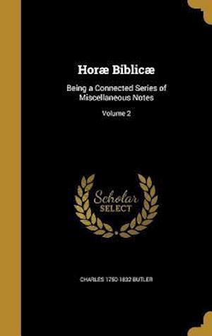 Horae Biblicae af Charles 1750-1832 Butler