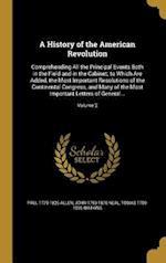 A   History of the American Revolution af John 1793-1876 Neal, Paul 1775-1826 Allen, Tobias 1780-1855 Watkins