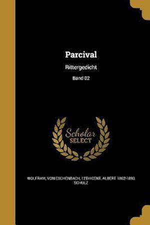 Parcival af Albert 1802-1893 Schulz