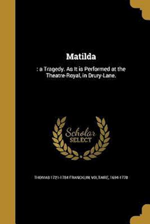 Matilda af Thomas 1721-1784 Francklin
