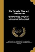 The Pictorial Bible and Commentator af Ingram 1777-1851 Cobbin, Daniel 1816-1909 March