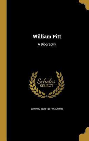 William Pitt af Edward 1823-1897 Walford