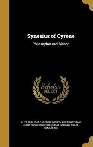 Synesius of Cyrene af Alice 1854-1927 Gardner