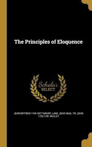 The Principles of Eloquence af Jean Siffrein 1746-1817 Maury, John 1703-1791 Wesley