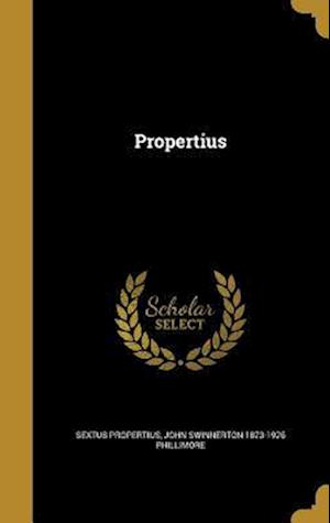 Propertius af Sextus Propertius, John Swinnerton 1873-1926 Phillimore