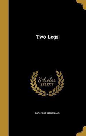 Two-Legs af Carl 1856-1908 Ewald