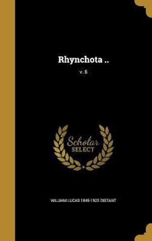 Bog, hardback Rhynchota ..; V. 6 af William Lucas 1845-1922 Distant