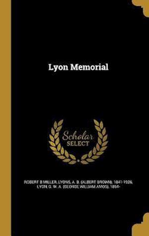 Bog, hardback Lyon Memorial af Robert B. Miller