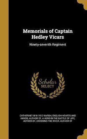 Memorials of Captain Hedley Vicars af Catherine 1818-1912 Marsh