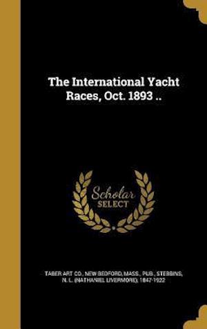 Bog, hardback The International Yacht Races, Oct. 1893 ..