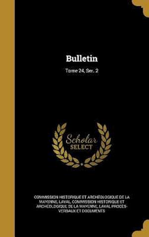 Bog, hardback Bulletin; Tome 24, Ser. 2