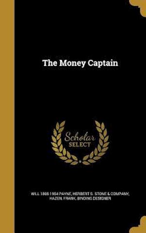 Bog, hardback The Money Captain af Will 1865-1954 Payne