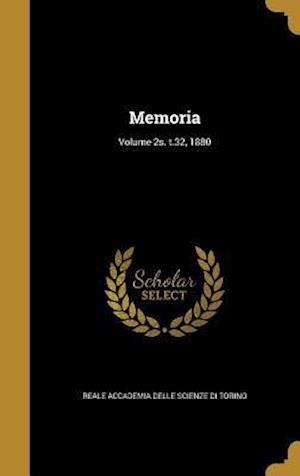Bog, hardback Memoria; Volume 2s. T.32, 1880