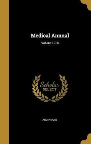 Bog, hardback Medical Annual; Volume 1918