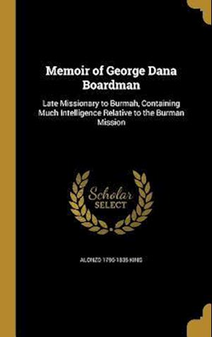 Bog, hardback Memoir of George Dana Boardman af Alonzo 1796-1835 King