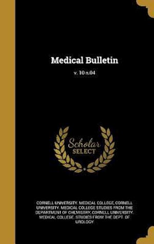 Bog, hardback Medical Bulletin; V. 10 N.04