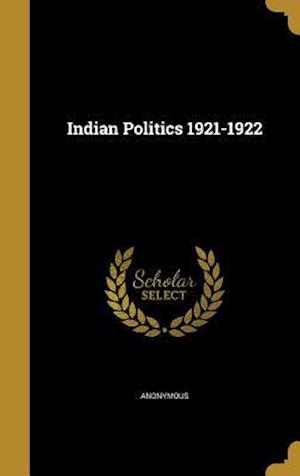 Bog, hardback Indian Politics 1921-1922